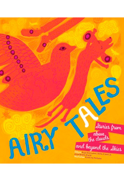 Airy Tales: Stories from above the clouds and beyond the skies