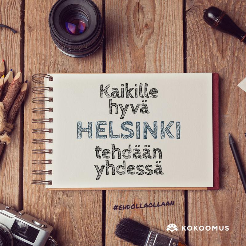 Kokoomus Kaikille hyvä Helsinki tehdään yhdessä